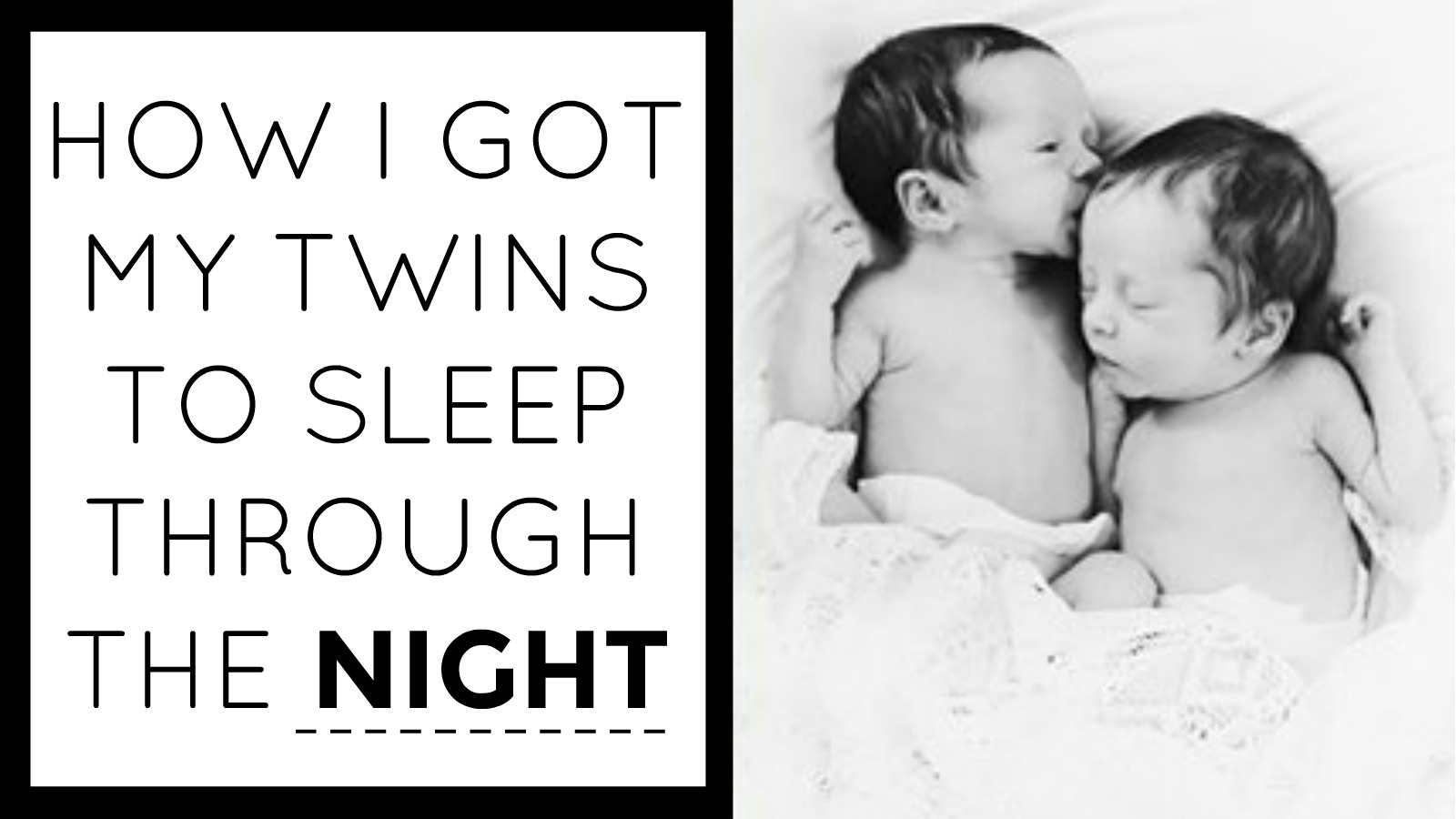 How I Got My Twins to Sleep Through the Night…By 12 Weeks!